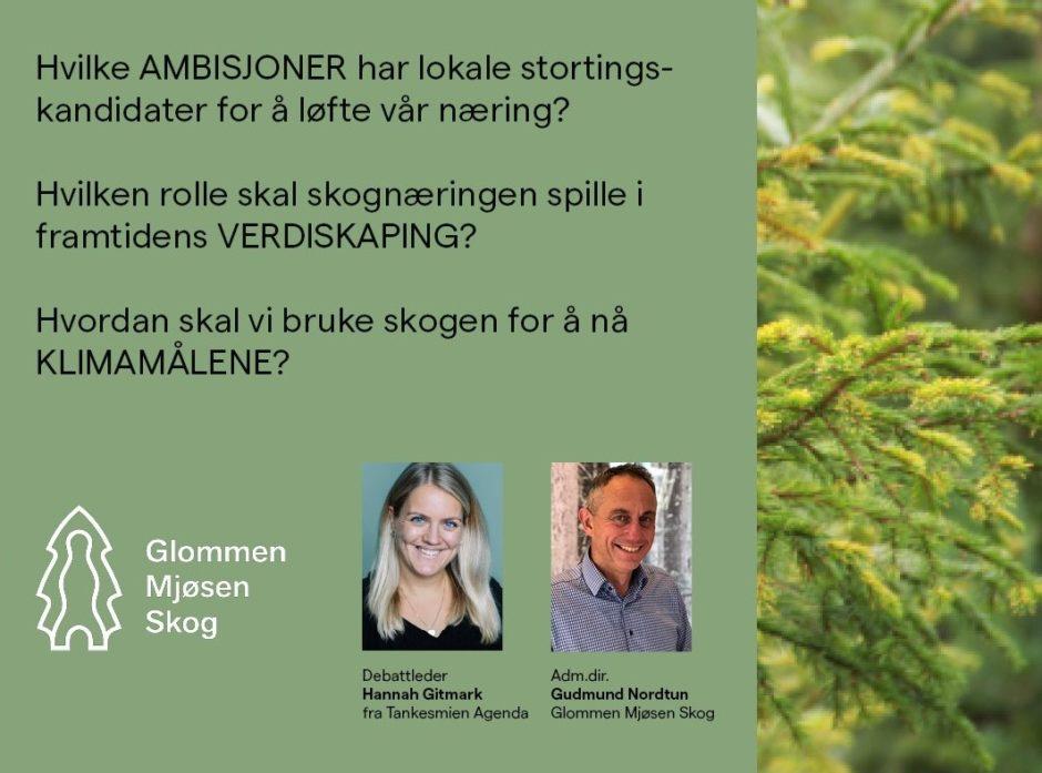 Debattleder er Hannah Gitmark, fagsjef ved tankesmien Agenda, akkompagnert av adm. dir. Gudmund Nordtun i Glommen Mjøsen Skog.